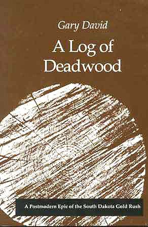 A Log of Deadwood cover